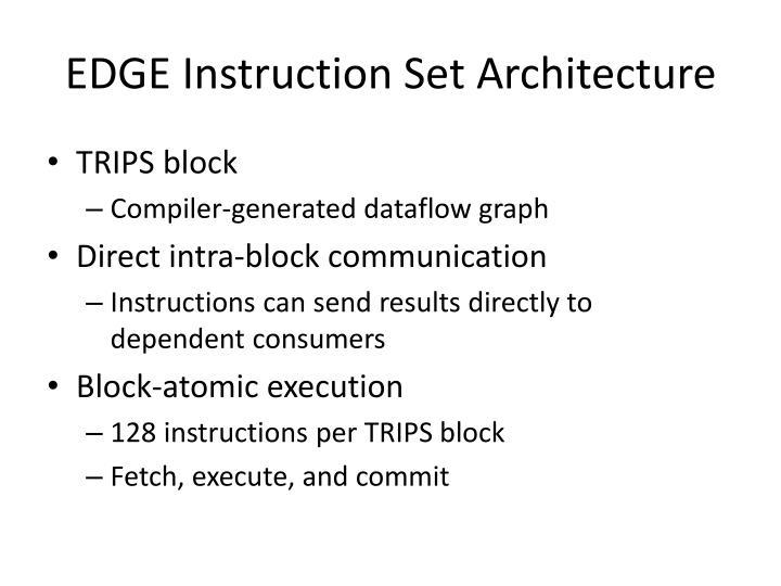 EDGE Instruction Set Architecture