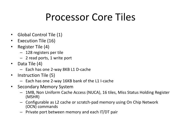 Processor Core Tiles