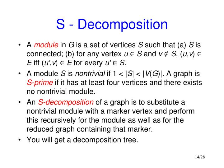 S - Decomposition