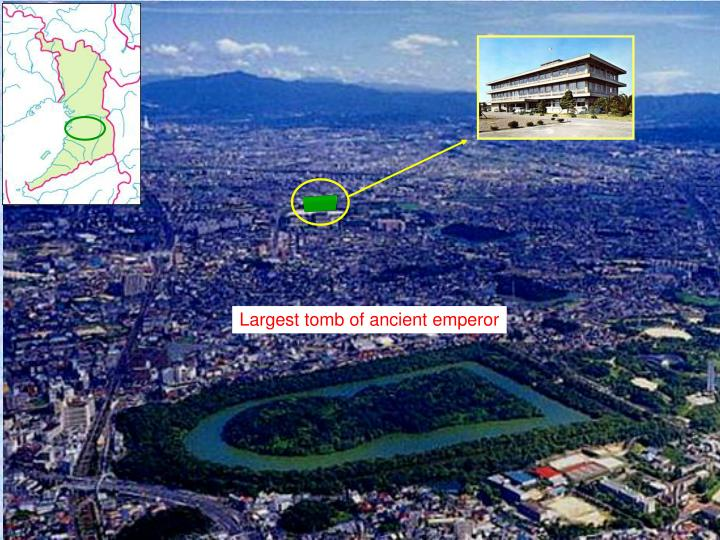 Largest tomb of ancient emperor