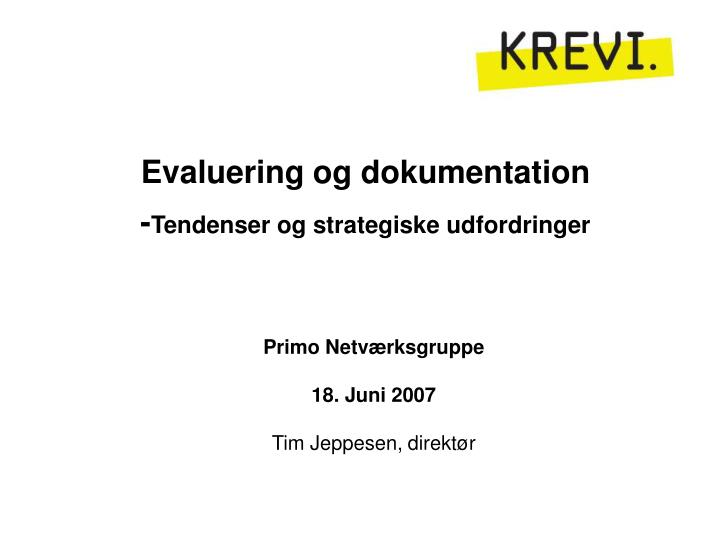 Evaluering og dokumentation