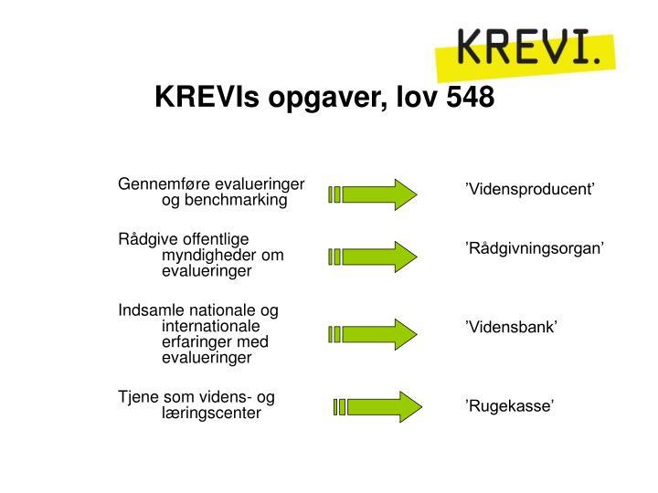 KREVIs opgaver, lov 548