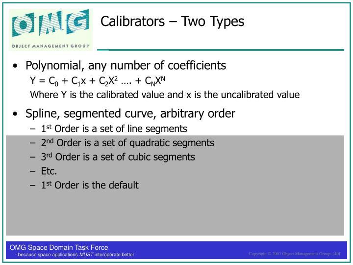 Calibrators – Two Types