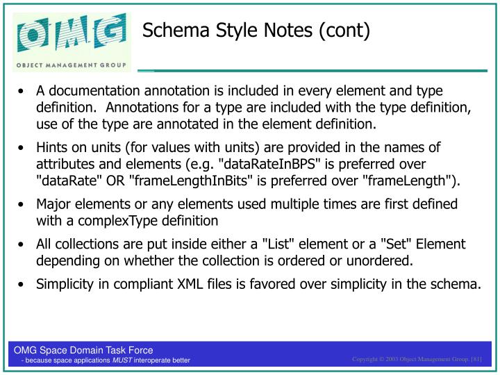 Schema Style Notes (cont)