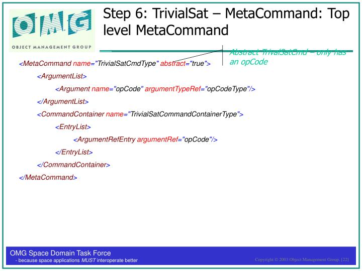 Step 6: TrivialSat – MetaCommand: Top level MetaCommand