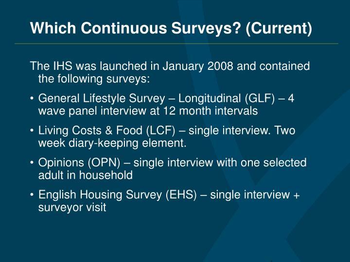 Which Continuous Surveys? (Current)