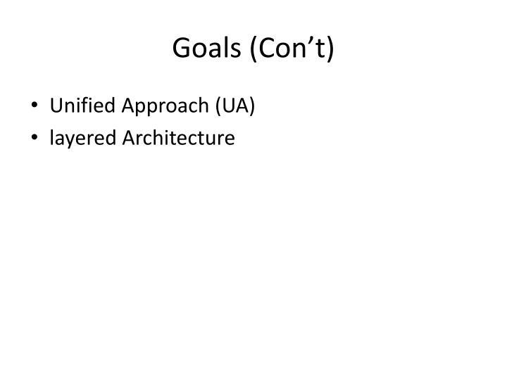 Goals (Con't)