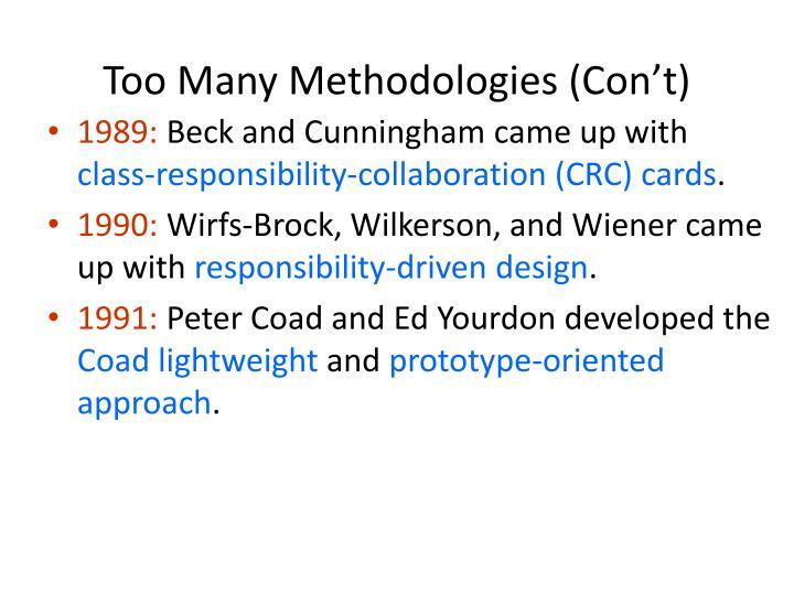Too Many Methodologies (Con't)
