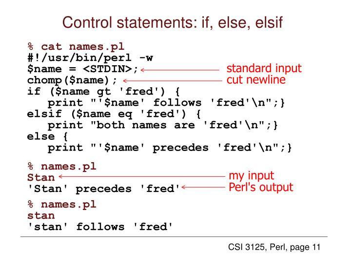 Control statements: if, else, elsif