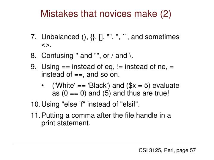 Mistakes that novices make (2)