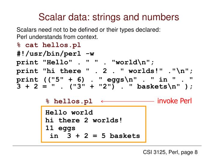 Scalar data: strings and numbers