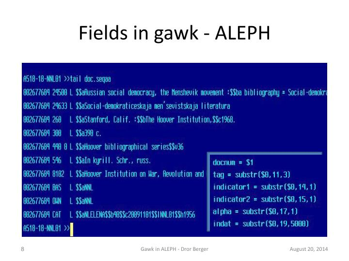Fields in gawk - ALEPH