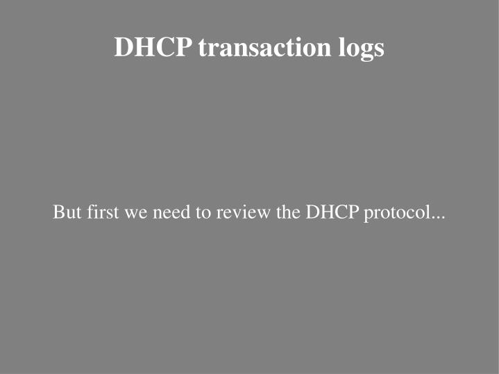 But first we need to review the DHCP protocol...