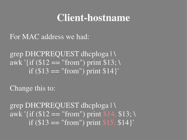 For MAC address we had: