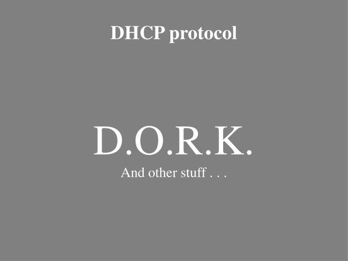 D.O.R.K.