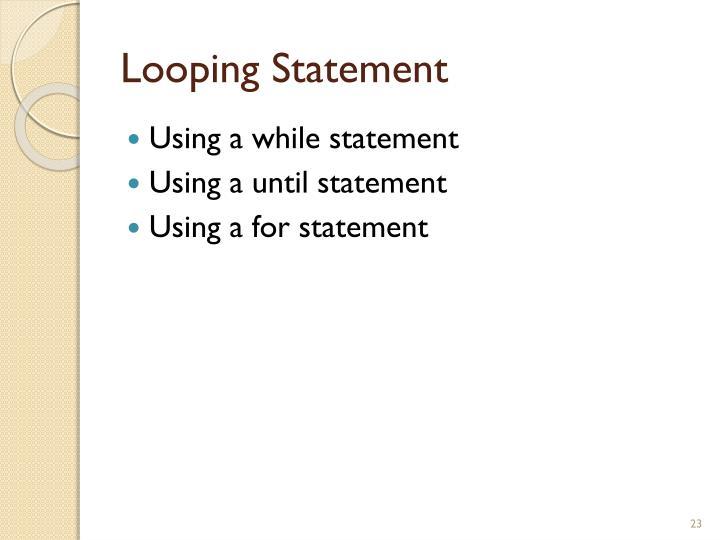 Looping Statement