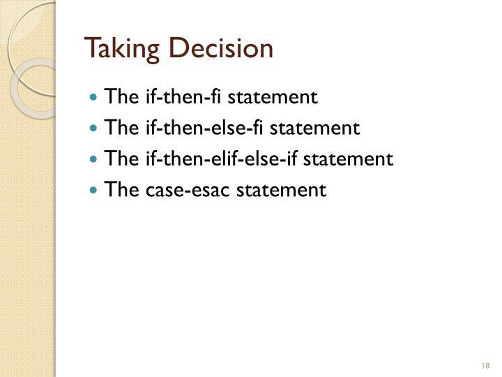 Taking Decision