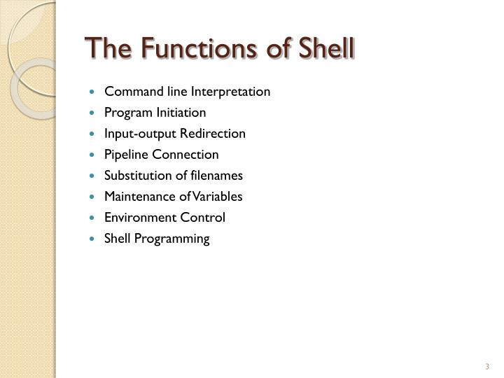 The Functions of Shell
