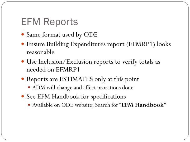 EFM Reports