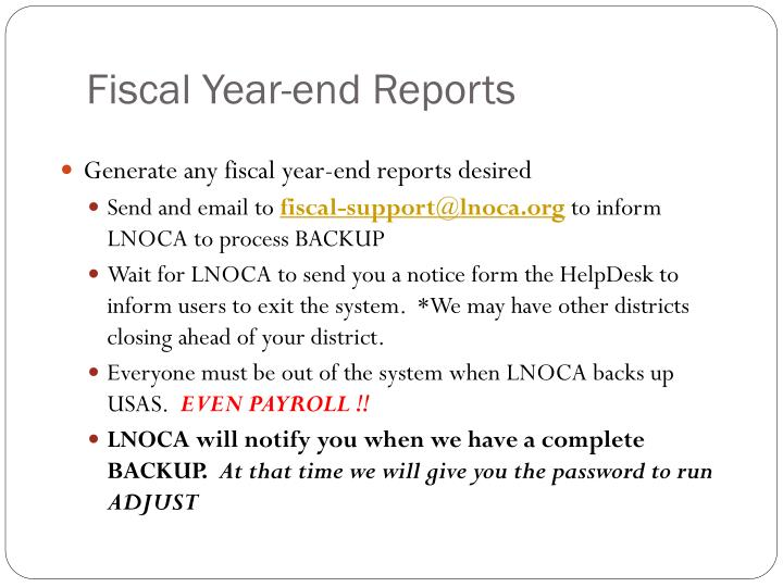 Fiscal Year-end Reports