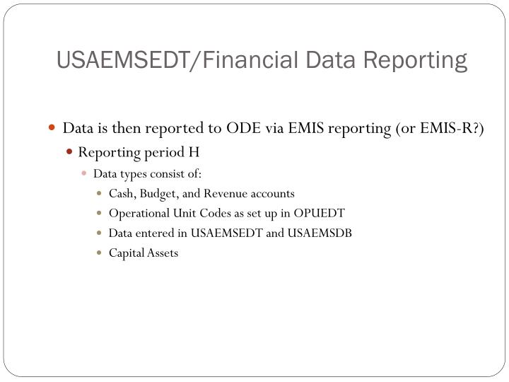 USAEMSEDT/Financial Data Reporting