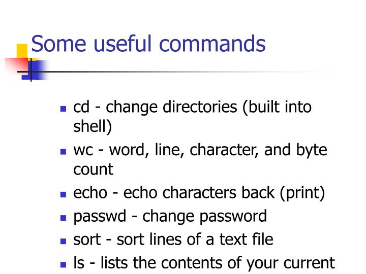 Some useful commands