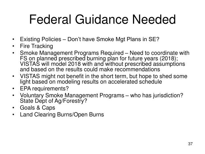 Federal Guidance Needed