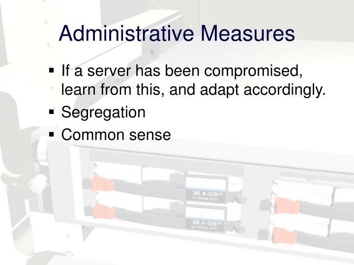 Administrative Measures