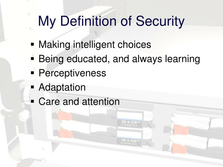 My Definition of Security