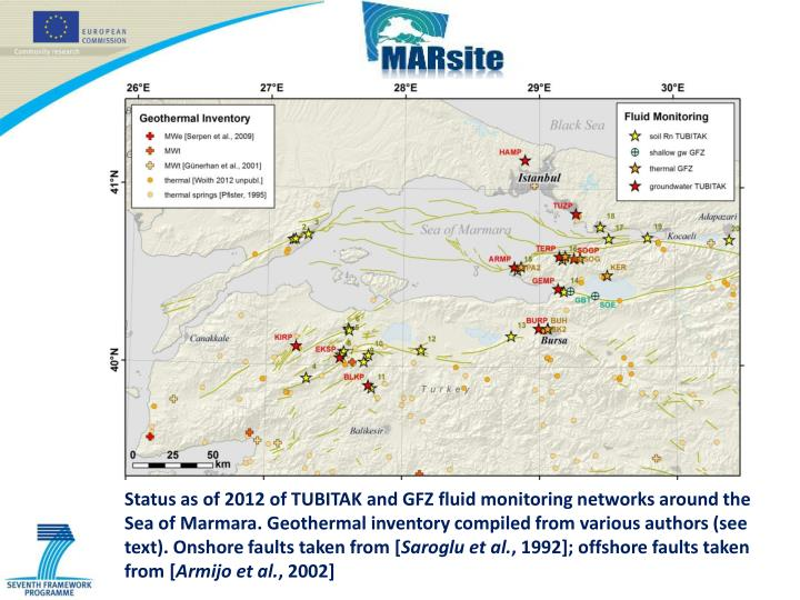Status as of 2012 of TUBITAK and GFZ fluid monitoring networks around the Sea of Marmara. Geothermal inventory compiled from various authors (see text). Onshore faults taken from [