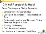 clinical research is hard