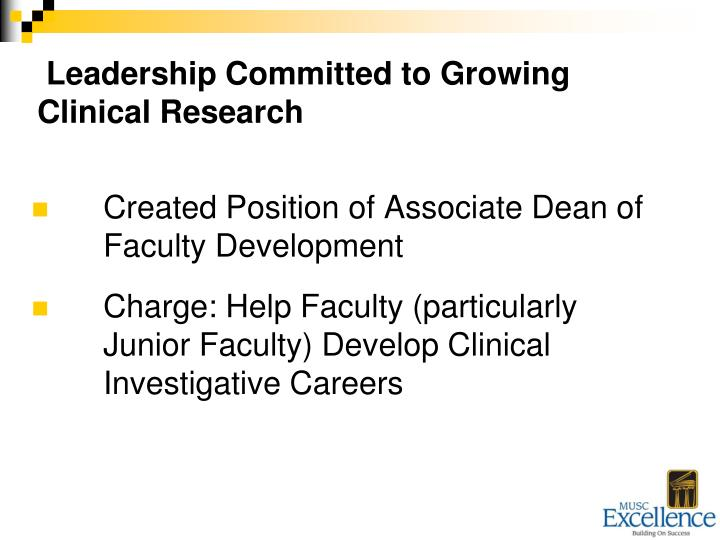 Leadership Committed to Growing Clinical Research
