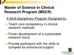 master of science in clinical research program mscr