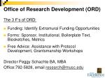 office of research development ord