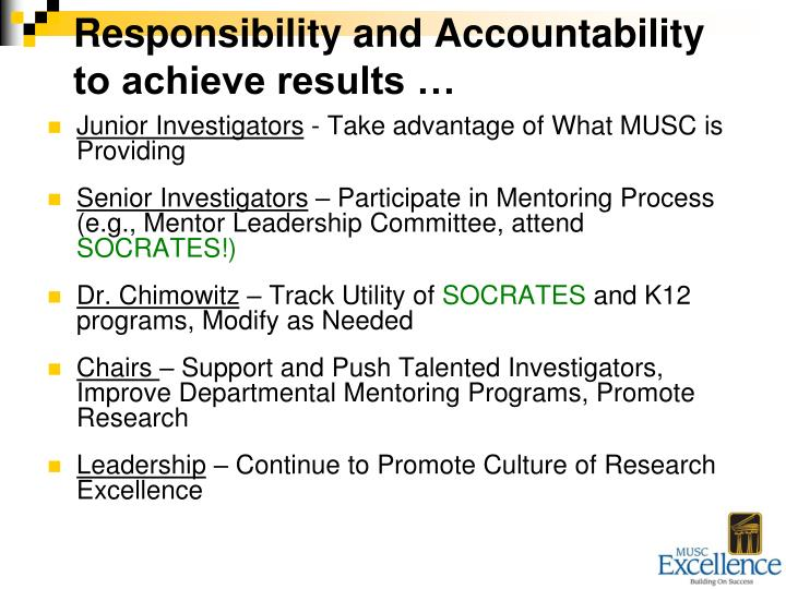 Responsibility and Accountability to achieve results …