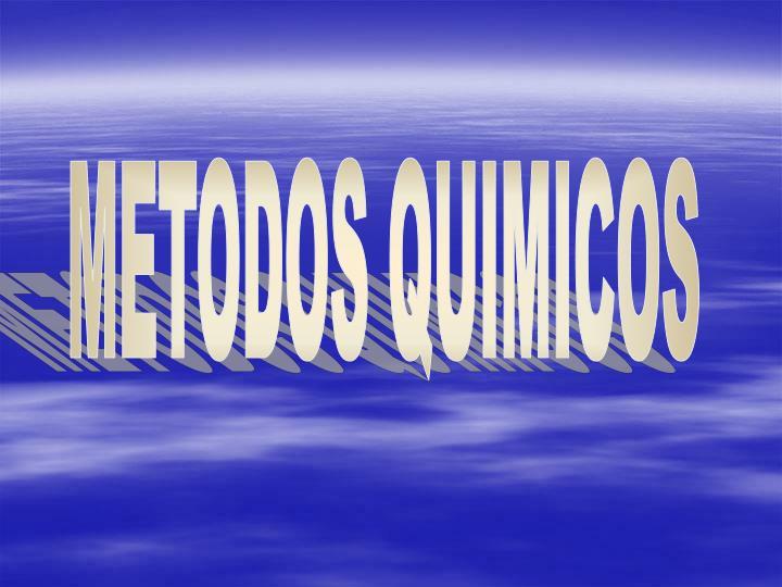 METODOS QUIMICOS