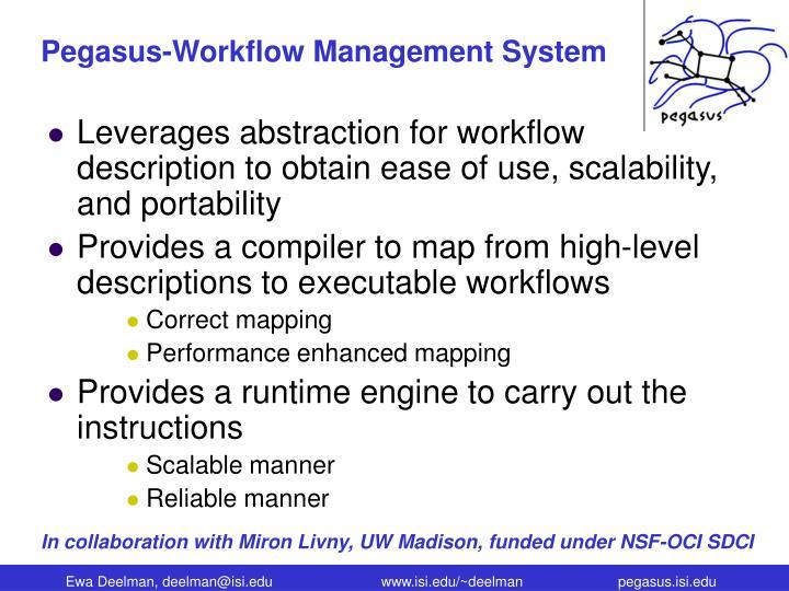 Pegasus-Workflow Management System