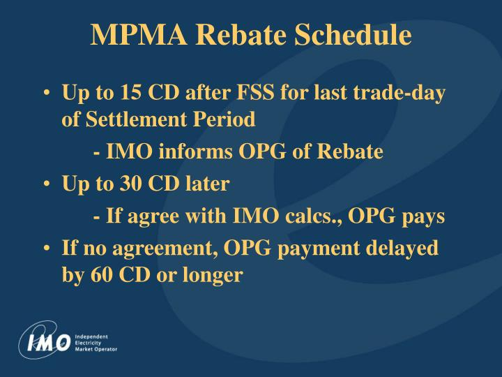 MPMA Rebate Schedule