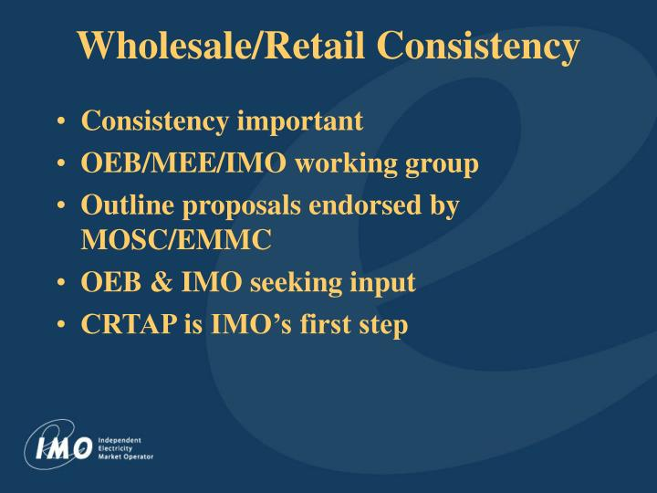 Wholesale retail consistency