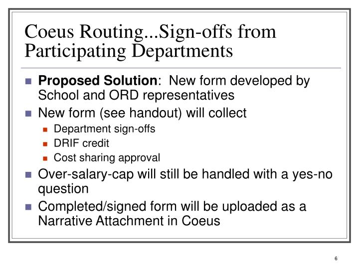 Coeus Routing...Sign-offs from Participating Departments