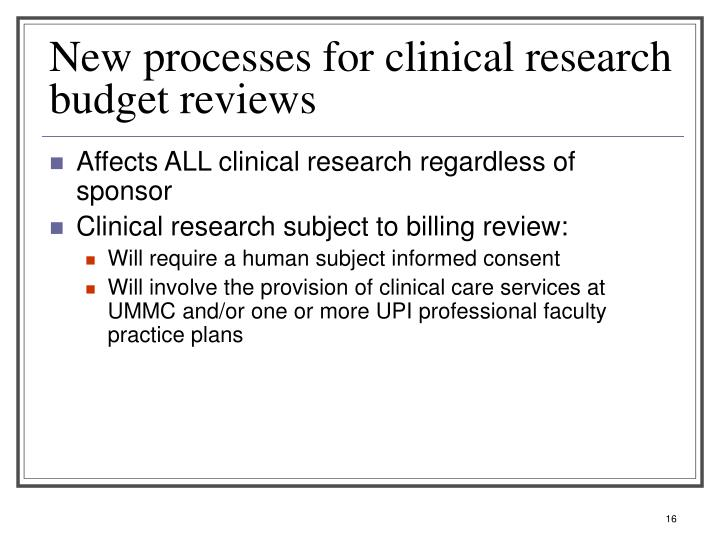 New processes for clinical research budget reviews