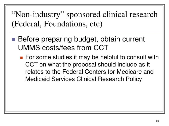 """Non-industry"" sponsored clinical research (Federal, Foundations, etc)"