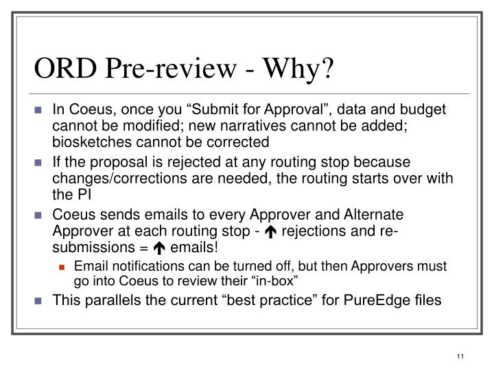 ORD Pre-review - Why?