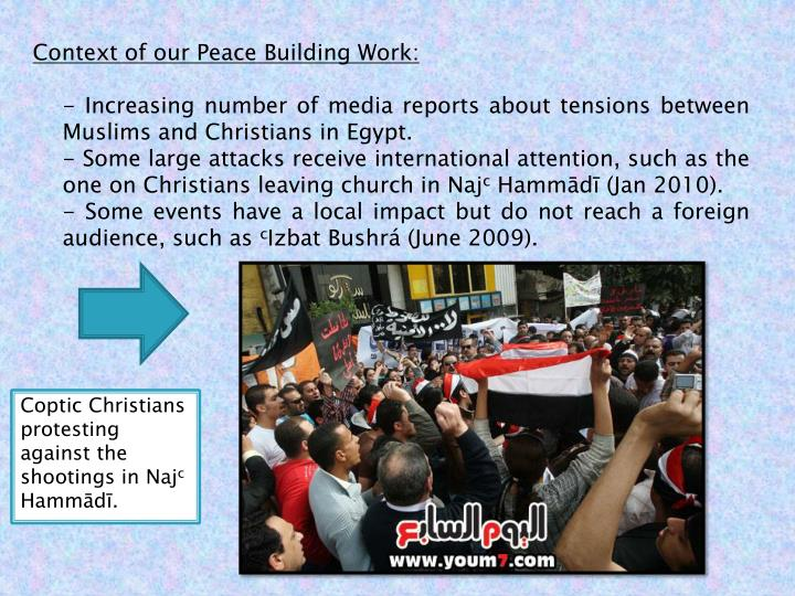Context of our Peace Building Work: