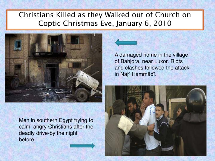Christians Killed as they Walked out of Church on Coptic Christmas Eve, January 6, 2010