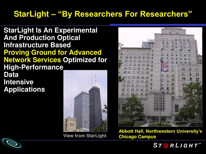 "StarLight – ""By Researchers For Researchers"""