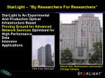 starlight by researchers for researchers