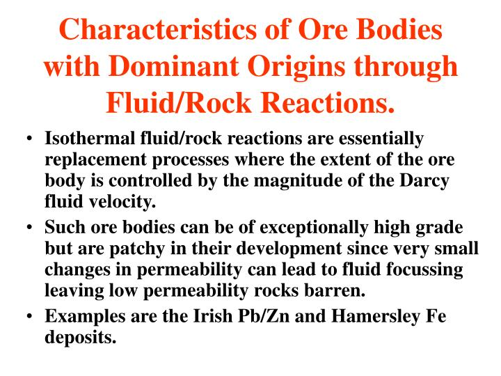 Characteristics of Ore Bodies with Dominant Origins through Fluid/Rock Reactions.