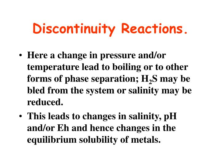 Discontinuity Reactions.
