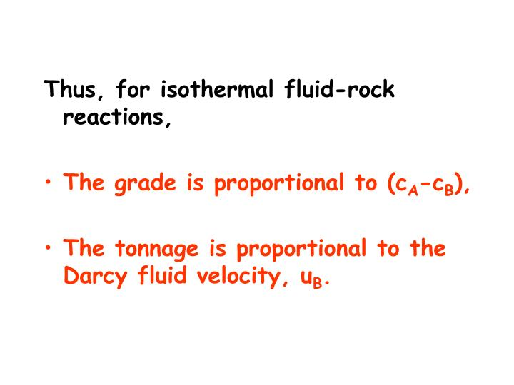 Thus, for isothermal fluid-rock reactions,